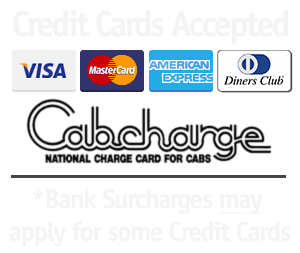 Major Credit, Debit Cards and Cabcharge Accepted - Bank issued fees may apply to some cards.